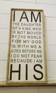 I Am the Daughter of… Tall Framed Sign