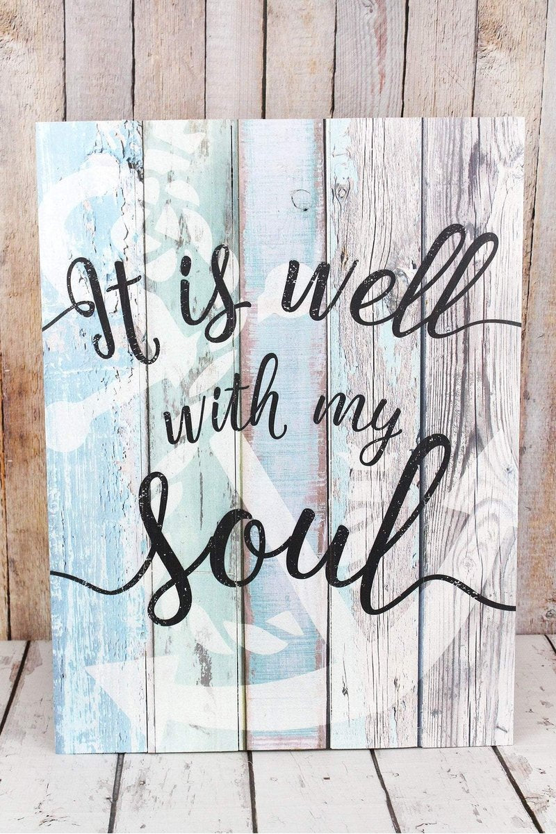 It is Well With My Soul Wood Wall Sign