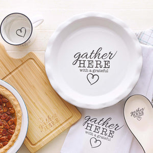 Gather Here With A Grateful Heart 9.5-Inch Ceramic Pie Plate