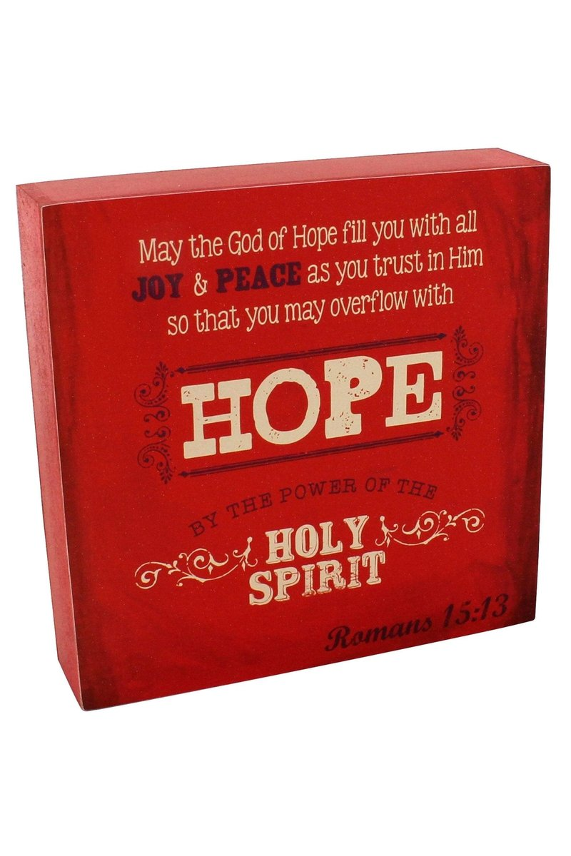 "6.25"" x 6.25"" Romans 15:13 Red Wall/Tabletop Sign"