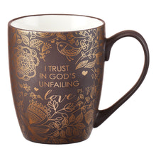 Load image into Gallery viewer, I Trust in God's Unfailing Love Coffee Mug - Psalm 13:5