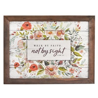 Walk By Faith Not By Sight Framed Wood Wall Plaque