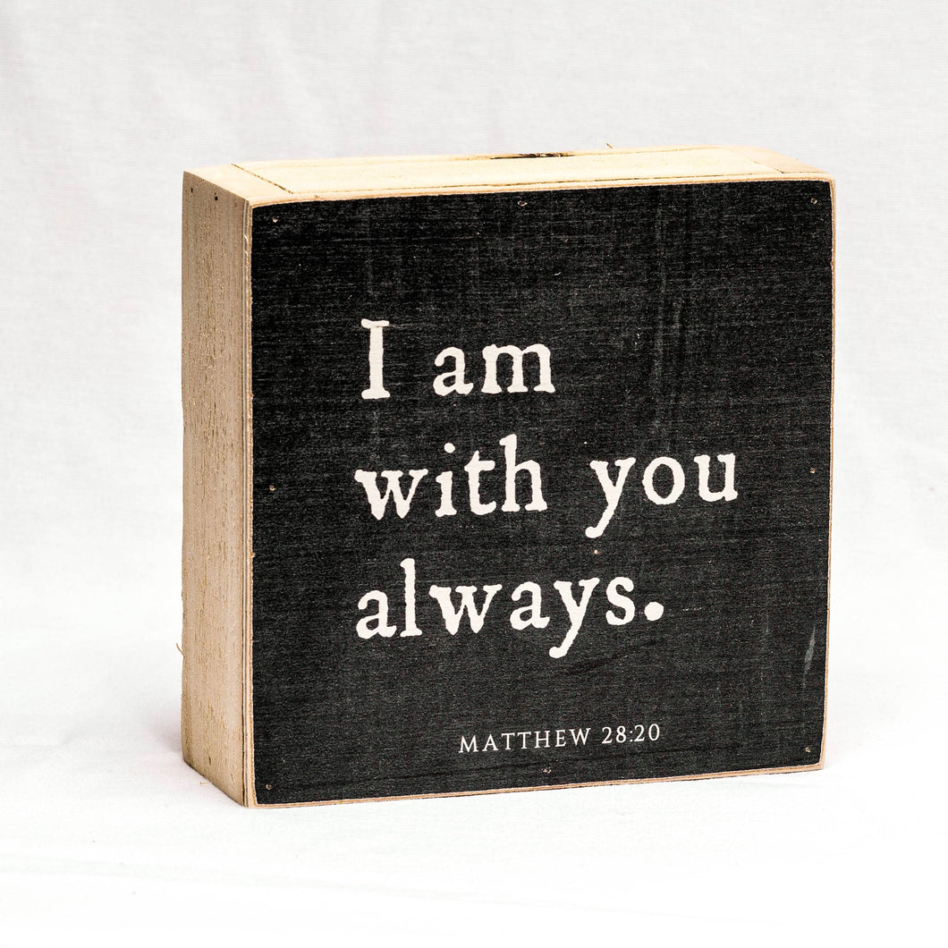 I Am Always with You Wood Block Shelf Sitter