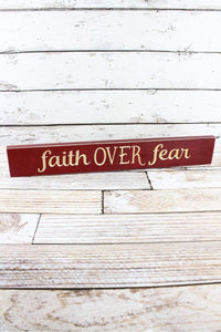 "Faith Over Fear 24"" Wood Plank Sign - Window/Door Topper"