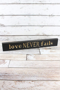 "Love Never Fails 24"" Wood Plank Sign - Window/Door Topper"