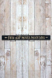 "Moves Mountains 36"" Wood Plank Sign - Window/Door Topper"