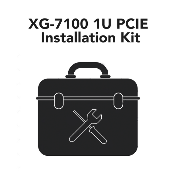 XG-7100 1U PCIe Installation Kit