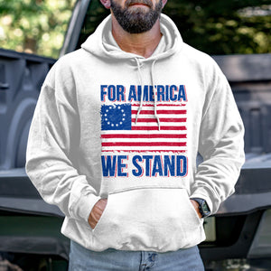 For America We Stand Hoodie