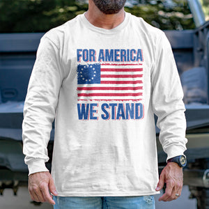 For America We Stand Long Sleeve