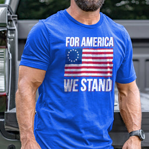 For America We Stand T-Shirt