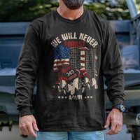 Load image into Gallery viewer, Never Forget 9/11 Long Sleeve VIP