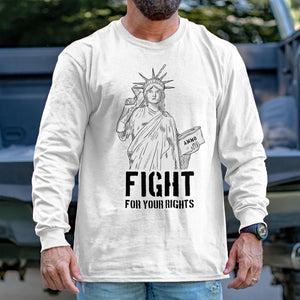 Fight for your Rights Long Sleeve