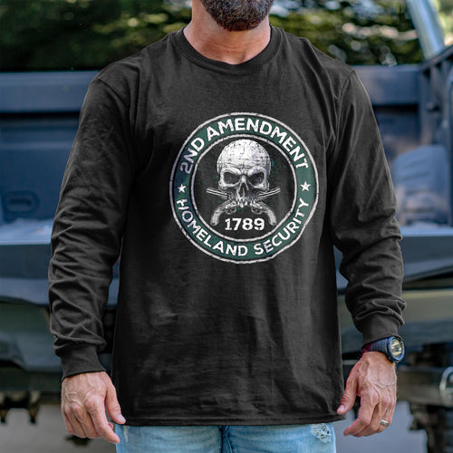 2nd Amendment is Homeland Security Long Sleeve