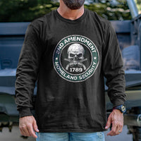 Load image into Gallery viewer, 2nd Amendment is Homeland Security Long Sleeve VIP