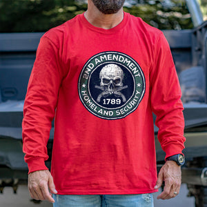 2nd Amendment is Homeland Security Long Sleeve VIP