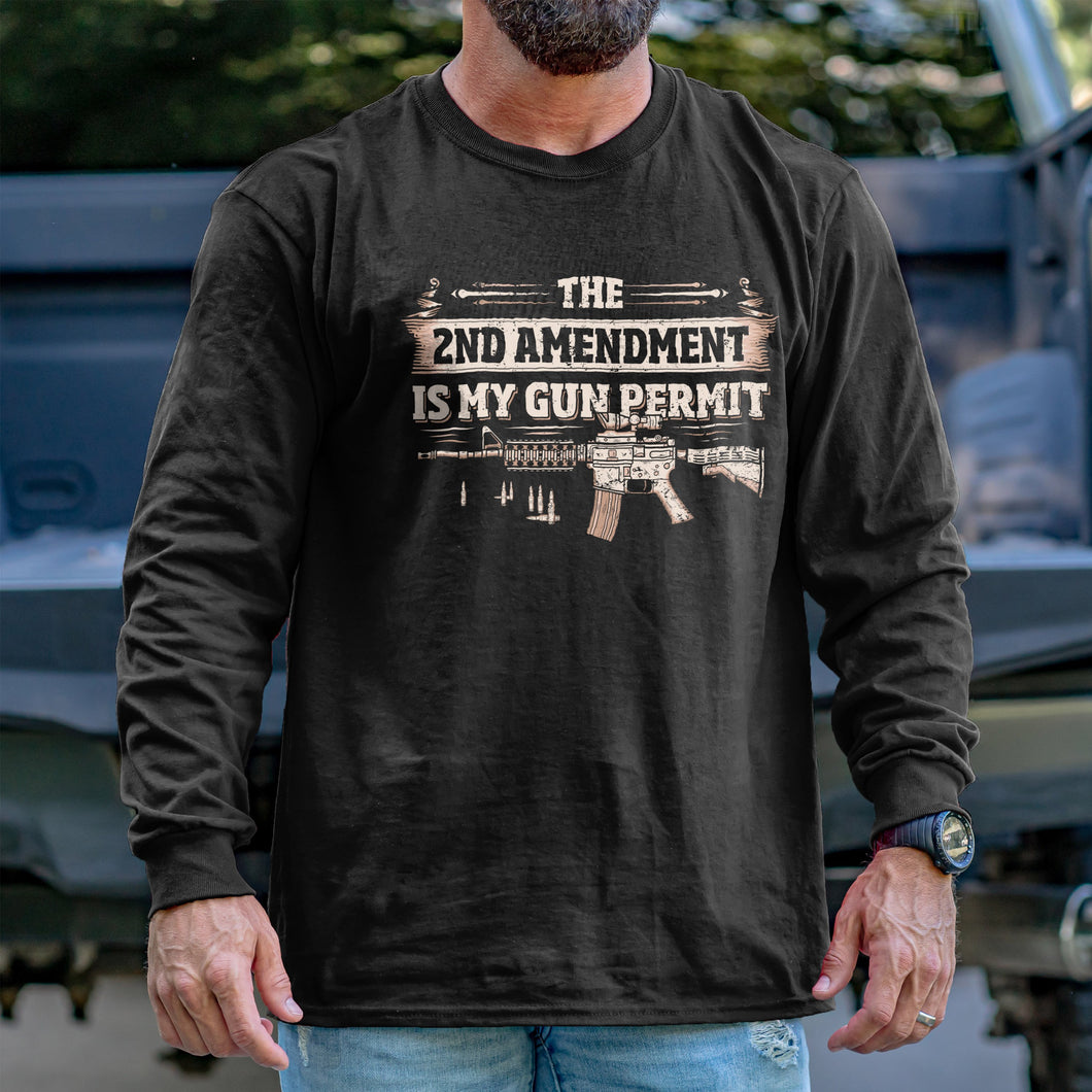 2nd Amendment is my Permit Long Sleeve VIP