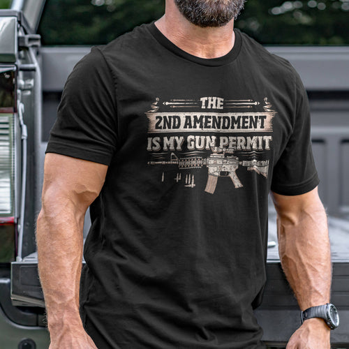 2nd Amendment is my Permit T-Shirt VIP