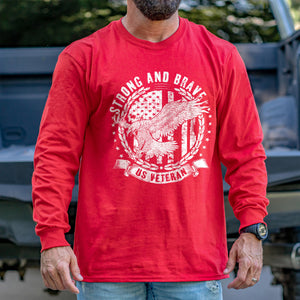 Strong and Brave Long Sleeve VIP