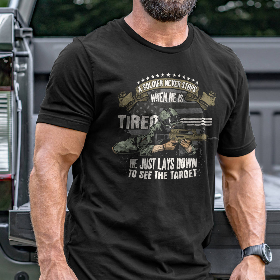A Soldier Never Stops T-Shirt VIP