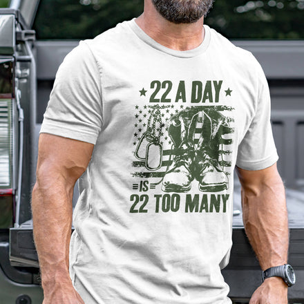 Load image into Gallery viewer, 22 A Day is 22 Too Many T-Shirt