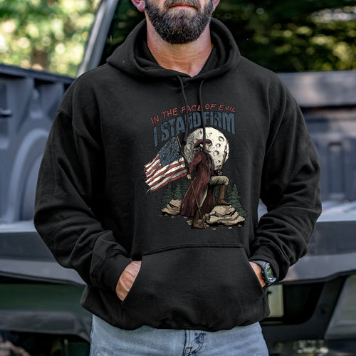 I Stand Firm Hoodie