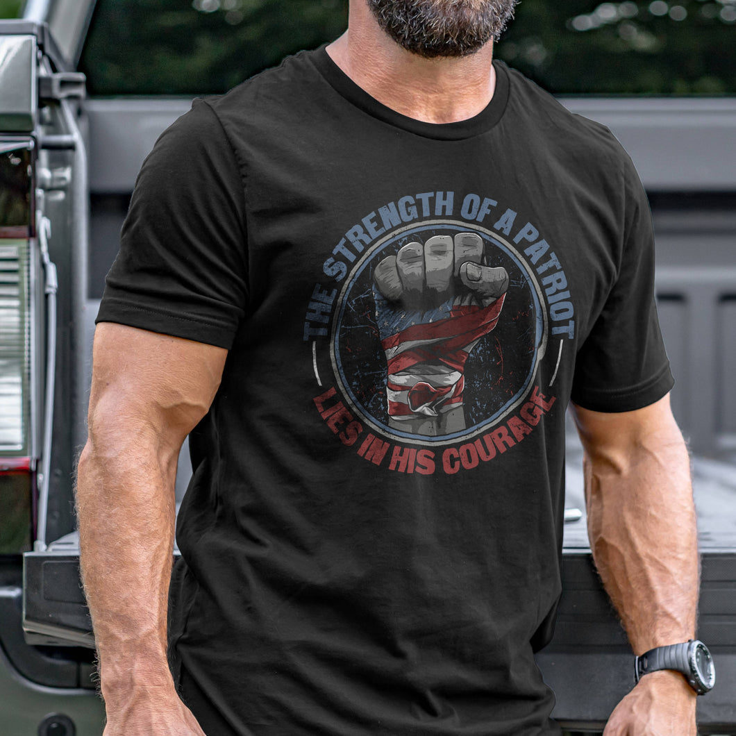 The Strength of a Patriot T-Shirt VIP
