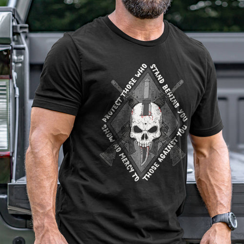 Protect Those Who Stand Behind You T-Shirt