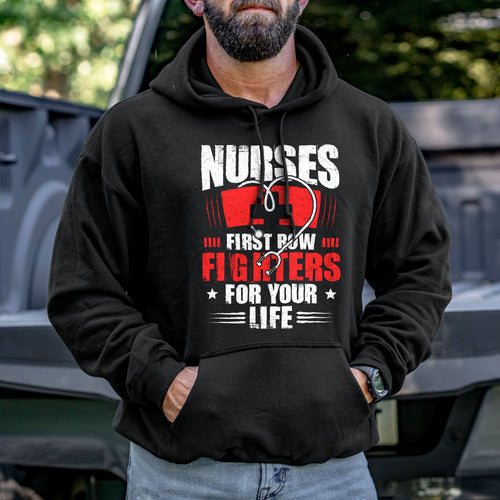 Nurses First Row Fighters Hoodie VIP