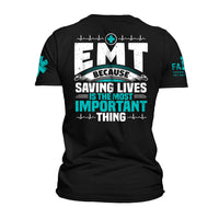 Load image into Gallery viewer, Because Saving Lives is the Most Important Thing T-Shirt