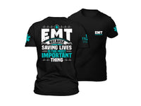 Load image into Gallery viewer, Because Saving Lives is the Most Important Thing T-Shirt VIP