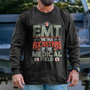 The True Rockstars of the Medical Field Long Sleeve