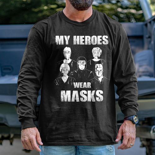 My Heroes Wear Masks Long Sleeve