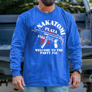 Nakatomi Plaza Welcome to the Party, Pal Long Sleeve