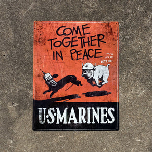 Come Together In Peace Vintage Metal Sign VIP