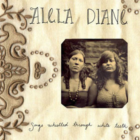 "Alela Diane | Songs Whistled Through White Teeth (UK VG+ 10"" EP)"