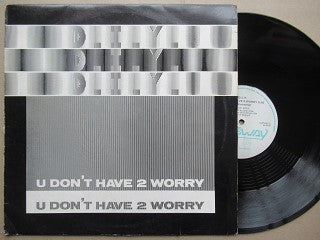 D.I.Y. | Udon't Have 2 Worry ( Belgium VG )