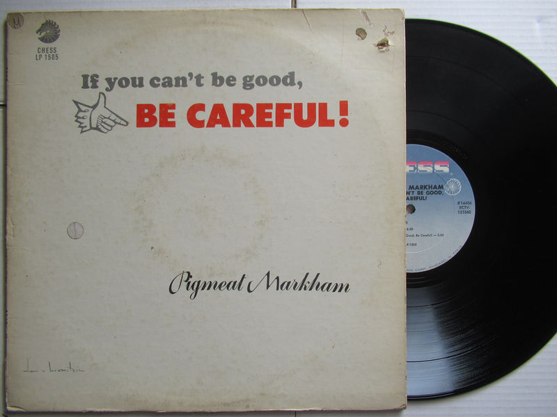 Pigmeat Markham | If You Can't Be Good Be Careful (USA VG)