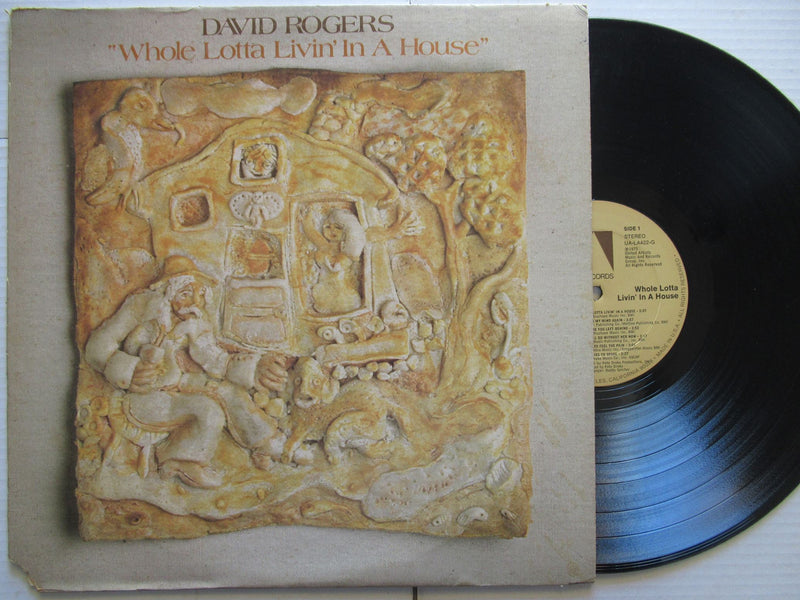 David Rogers | Whole Lotta Livin' In A House | USA | VG+