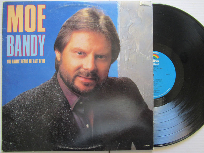 Moe Bandy | You Haven't Heard The Last Of Me | USA | VG+