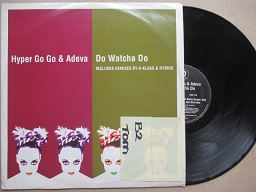 Hyper Go Go & Adeva | Do Watcha Do ( UK VG )
