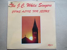 The J.C White Singers | Come Alive For Jesus ( USA Sealed )
