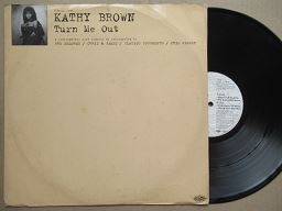 Kathy Brown | Turn Me Out ( UK VG- )
