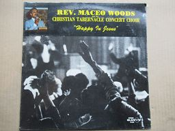 Rev Maceo Woods And The Christian Tabernacle Concert Choir | Happy In Jesus ( USA Sealed )