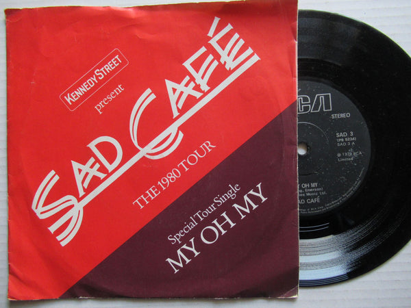 "Sad Cafe | My Oh My 7"" UK VG+"