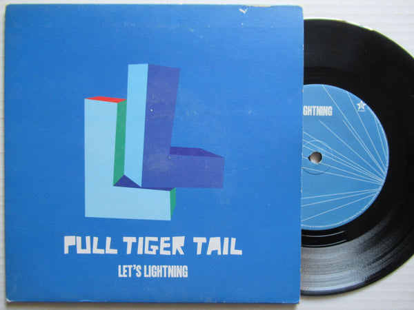 "Pull Tiger Tail | Let's Lightning 7"" Uk VG+"