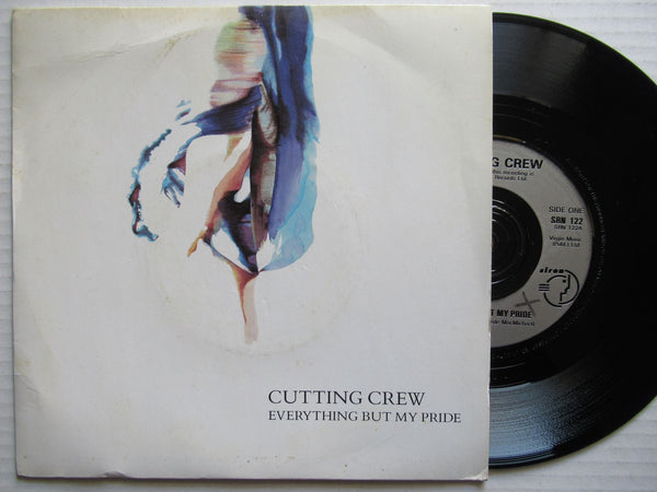 "Cutting Crew | Everything But My Pride 7"" Uk VG+"