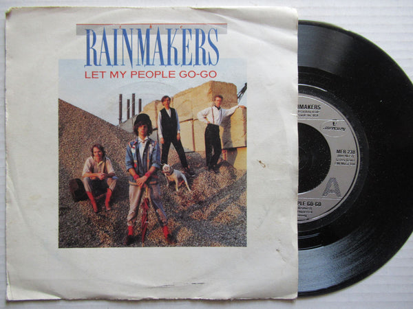 "Rainmakers | Let My People Go-Go 7"" UK VG"
