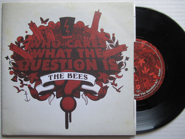 "The Bees | Who Cares What The Question Is 7"" UK VG+"