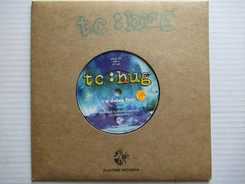 "Tc Hug | I'm Doing Fine 7"" UK VG+"