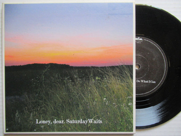 "Loney Dear | Saturday Waits 7"" UK VG+ / VG+"